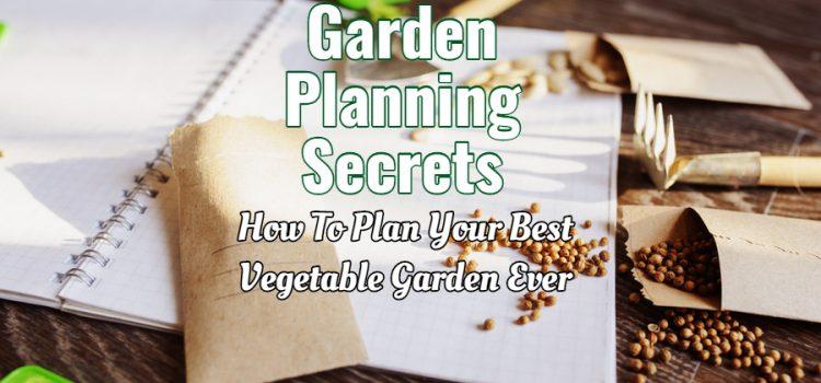garden planning secrets